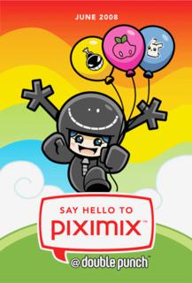 Say Hello to PIXIMIX